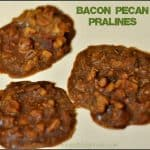 Bacon Pecan Pralines