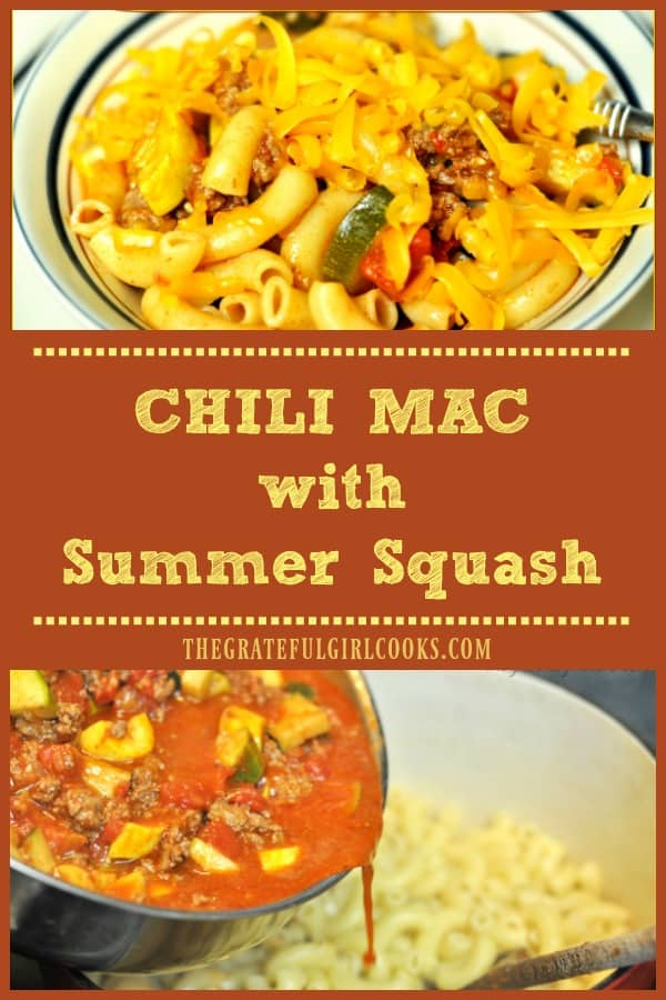 Chili Mac with Summer Squash is a budget friendly, easy, delicious comfort food meal, with ground beef, pasta, fresh summer veggies and great Southwest flavor!