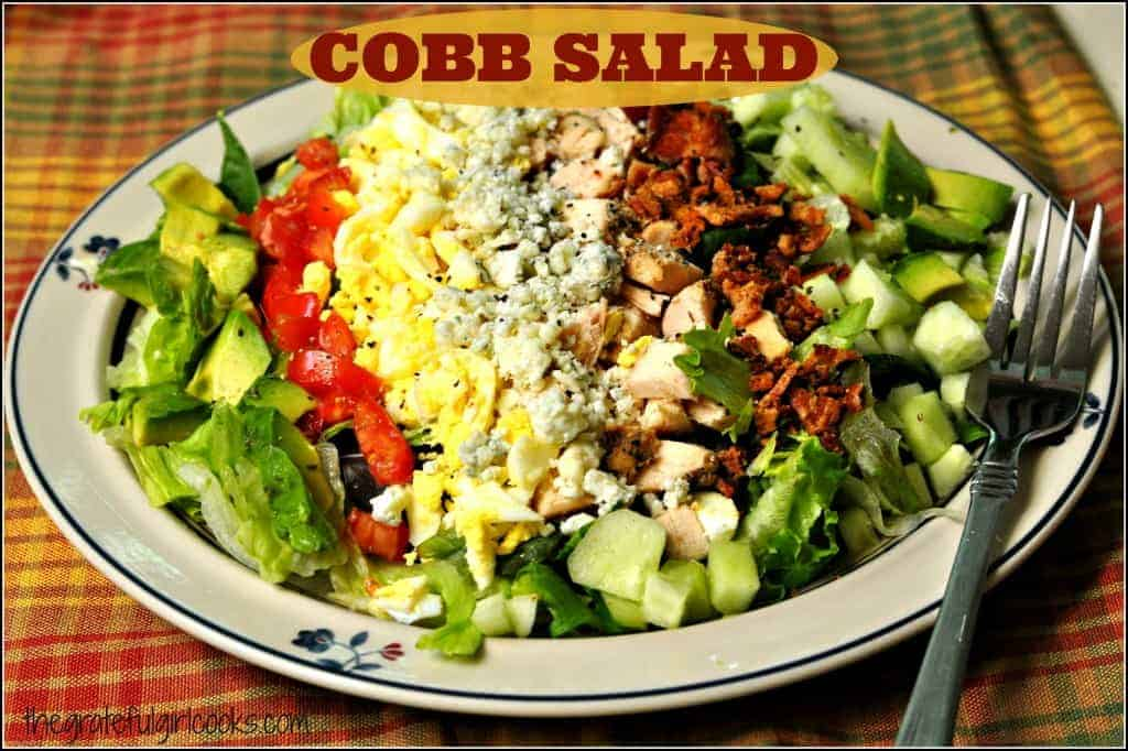 Cobb Salad / The Grateful Girl Cooks!