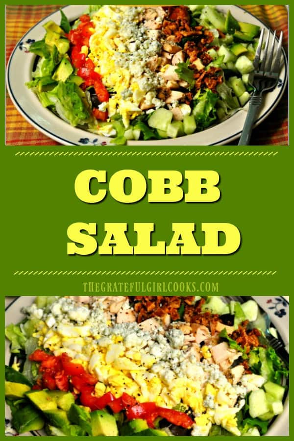 """Cobb Salad is a delicious """"all in one"""" meal, featuring chicken breast, chilled salad greens, bacon, avocado, bleu cheese crumbles, and crunchy veggies!"""
