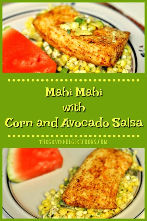 Long pin for mahi mahi with corn and avocado salsa