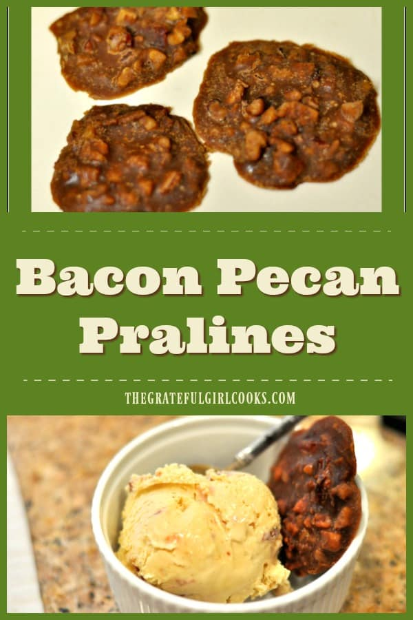 Bacon Pecan Pralines are a twist on traditional pralines. These sweet treats include BACON, which gives them a sweet and salty flavor - a great combination!