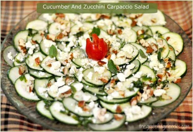 You'll LOVE this GORGEOUS and DELICIOUS carpaccio salad, featuring thinly sliced cucumbers, zucchini, feta, pecans,and a light, herb-seasoned dressing!