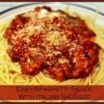 Easy Spaghetti Sauce With Italian Sausage