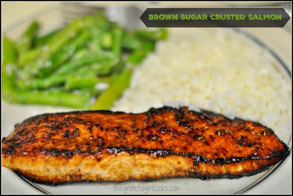 Brown Sugar Crusted Salmon / The Grateful Girl Cooks!