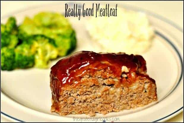 Take it from me... someone who used to despise meatloaf. This is Really GOOD Meatloaf, especially with the BBQ flavored sauce on top! It's a cinch to make!