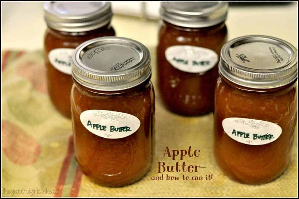 Apple Butter- and how to can it! / The Grateful Girl Cooks!