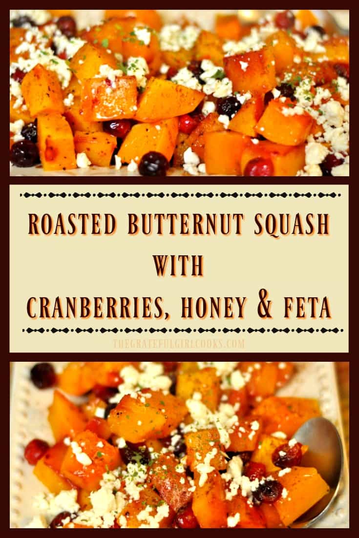 Need a new vegetable side dish for the holidays?  Look no further! Roasted Butternut Squash with Cranberries, Honey & Feta is both delicious, sweet AND savory!