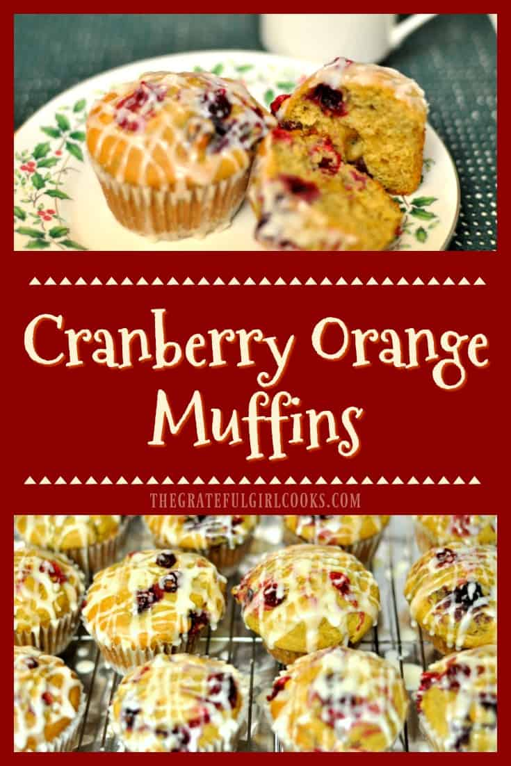 Cranberry Orange Muffins / The Grateful Girl Cooks! Easy to make muffins loaded with cranberries, orange zest, orange juice, and drizzled with a sweet citrus glaze are a perfectly delicious breakfast treat!