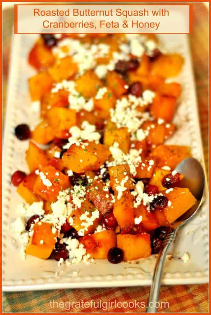 Roasted Butternut Squash with Cranberries, Feta & Honey / The Grateful Girl Cooks!