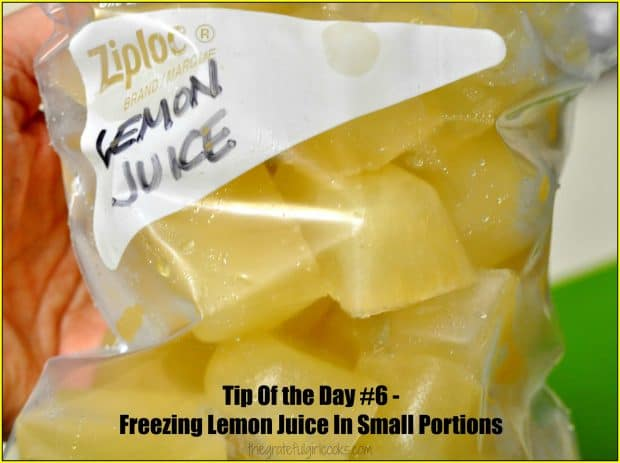 Tip Of The Day #6 - Freezing Lemon Juice In Small Portions / The Grateful Girl Cooks!