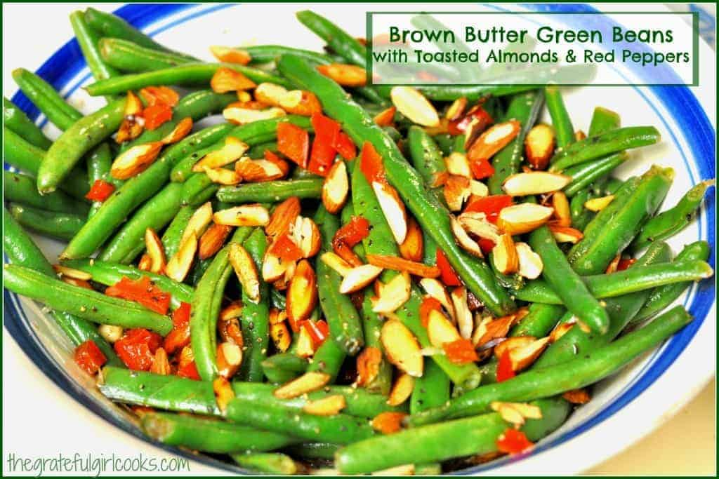 Brown Butter Green Beans with Toasted Almonds & Red Peppers / The Grateful Girl Cooks! Festive looking vegetable side dish featuring fresh green beans cooked in browned butter, with toasted almonds and red bell peppers!