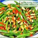 Brown Butter Green Beans with Toasted Almonds & Red Peppers