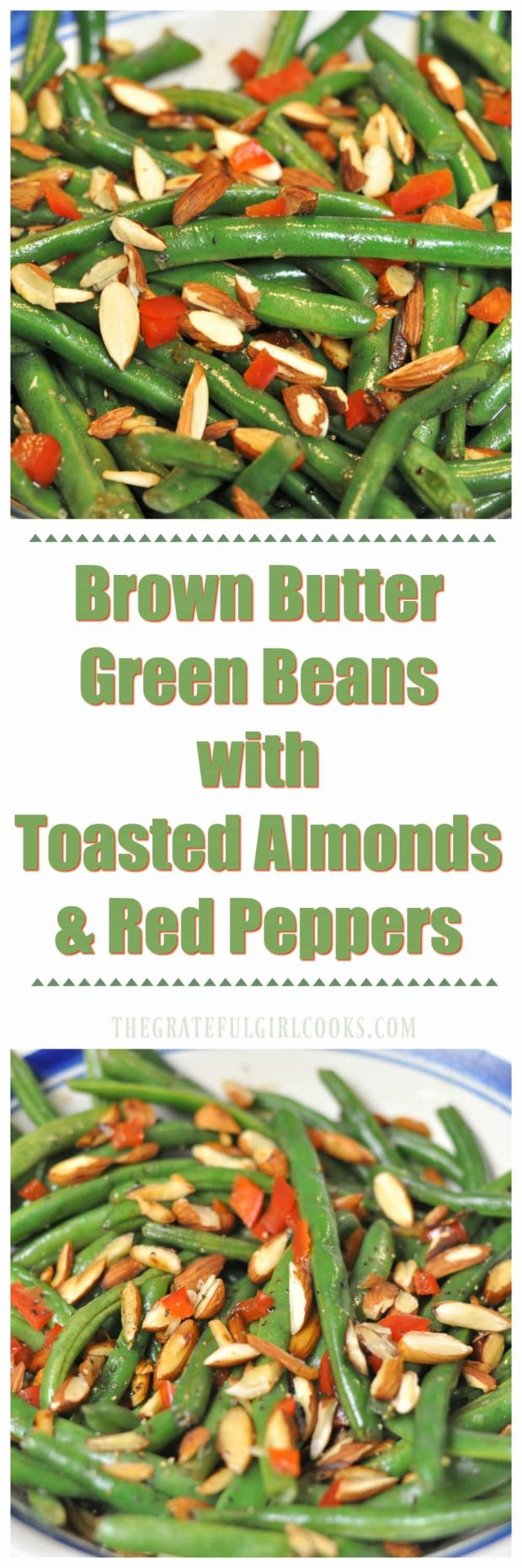Brown Butter Green Beans with Toasted Almonds & Red Peppers / The Grateful Girl Cooks! Festive looking vegetable side dish featuring fresh green beans cooked in browned butter, with toasted almonds and red bell peppers!oks!