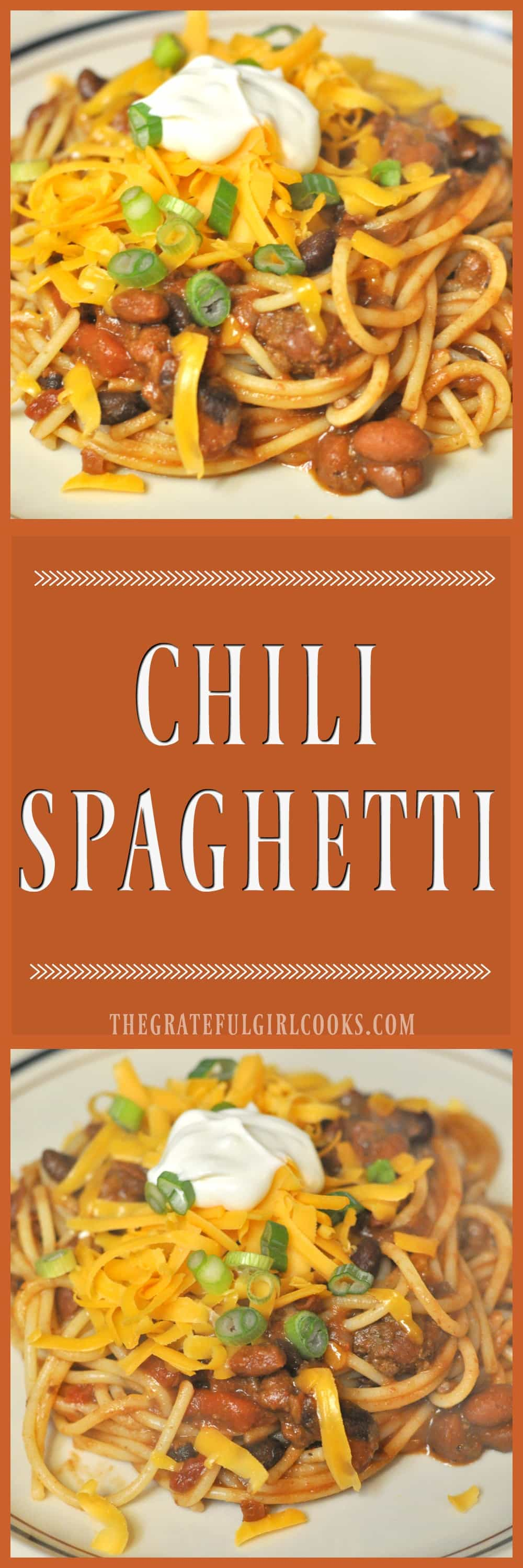 Chili Spaghetti / The Grateful Girl Cooks!