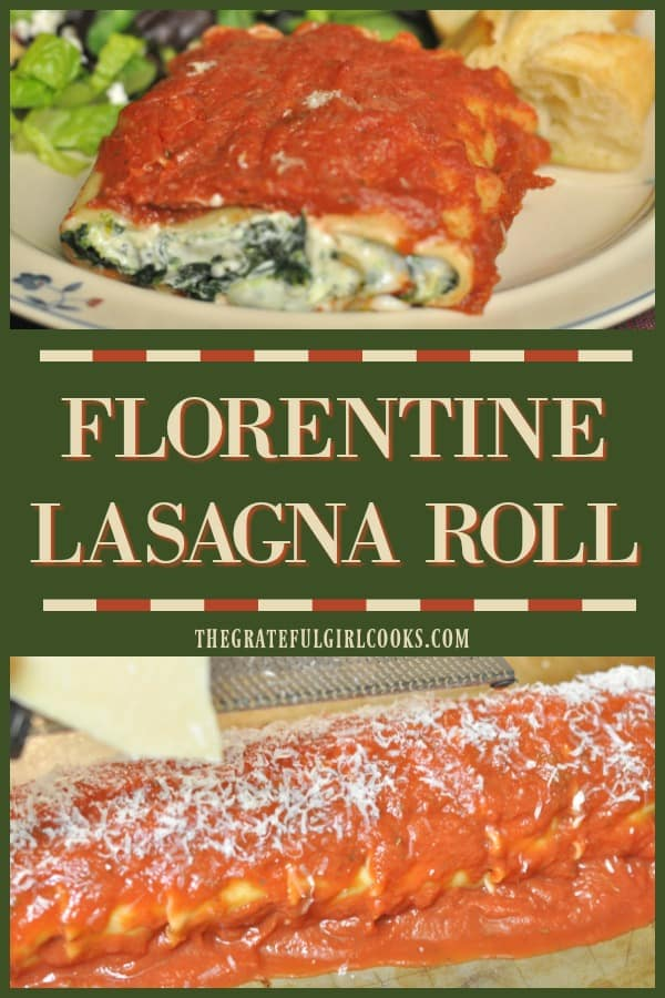 Florentine Lasagna Roll is a delicious, easy, meatless dish with spinach and cheese filled pasta, rolled & baked, covered in an Italian tomato sauce.