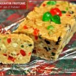 Mom's Refrigerator Fruitcake (it's not THAT kind of fruitcake!)