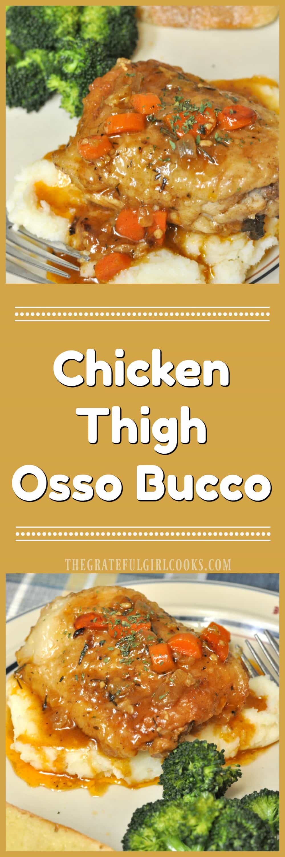 Chicken Thigh Osso Bucco / The Grateful Girl Cooks!