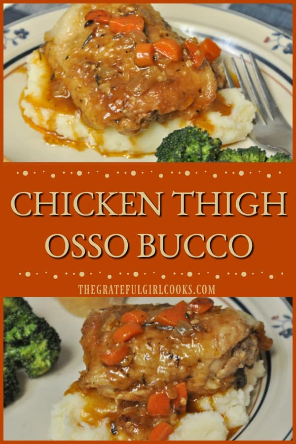 Chicken Thigh Osso Bucco is a delicious twist on an Italian classic. Braised in white wine, chicken stock & veggies, it's served on mashed potatoes or polenta!