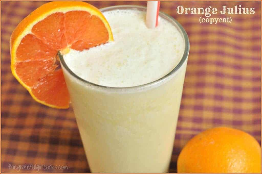 Orange Julius (copycat) / The Grateful Girl Cooks!