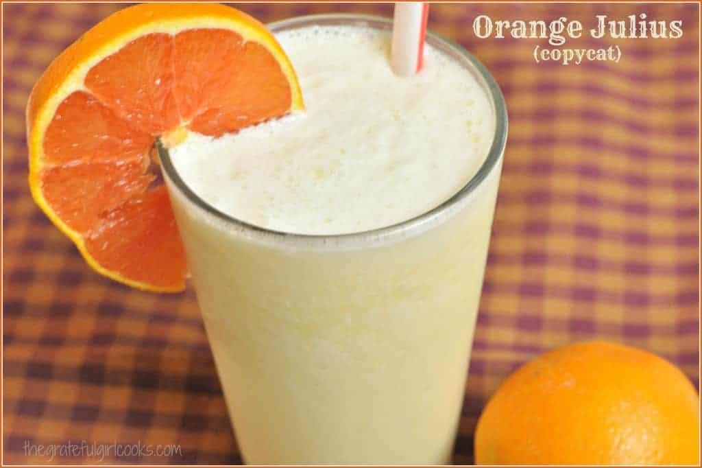 Orange Julius (copycat) / The Grateful Girl Cooks!