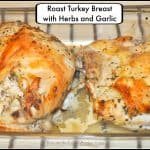 Roast Turkey Breast with Herbs and Garlic