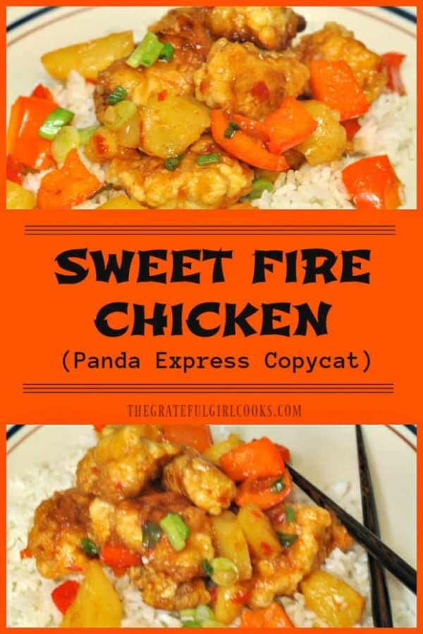 It's easy to make Sweet Fire Chicken (Panda Express copycat) at home, with chicken breast, bell peppers and pineapple in a sweet Thai chili sauce.