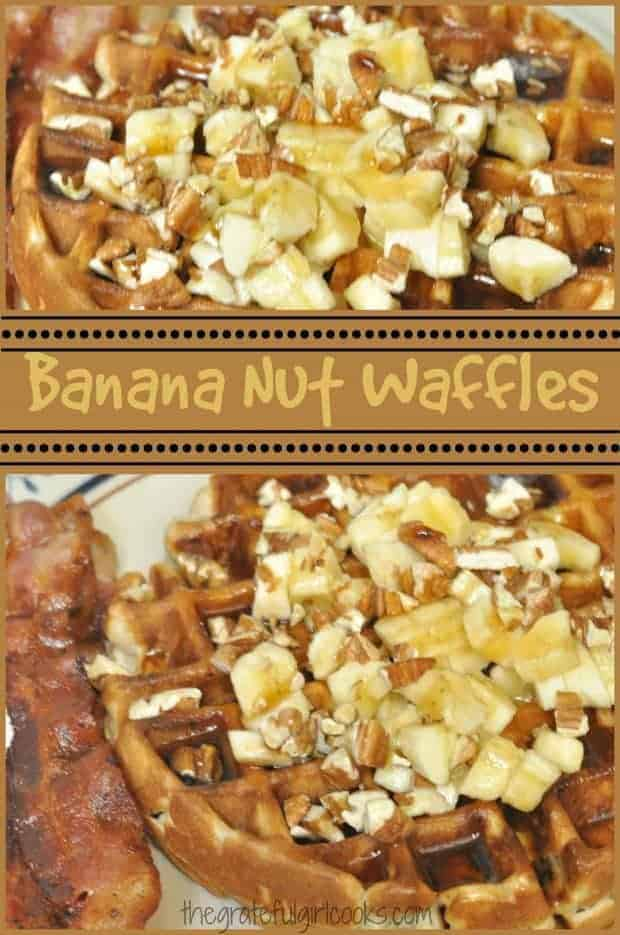 Banana Nut Waffles / The Grateful Girl Cooks!