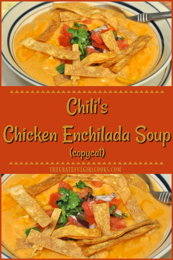 Enjoy a taste of the Southwest, with this delicious Chili's Chicken Enchilada Soup recipe (copycat), with pico de gallo and tortilla strips!