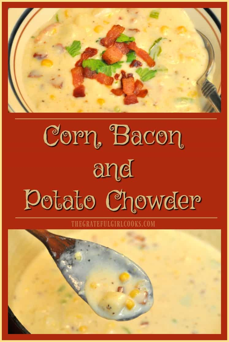 This thick, creamy chowder with potatoes, corn, and bacon is very filling and delicious, and easy to prepare. Perfect hot soup for a cold day!