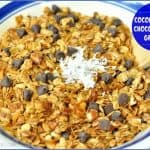 Coconut Pecan Chocolate Chip Granola