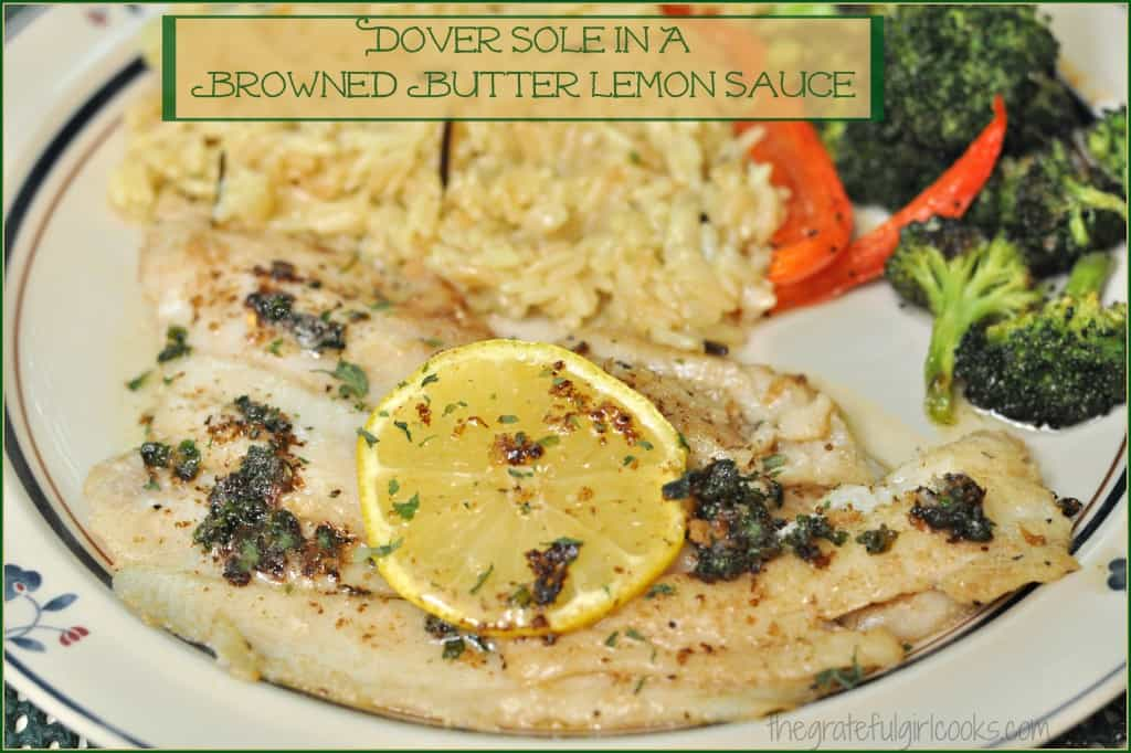 Dover Sole In A Browned Butter Lemon Sauce / The Grateful Girl Cooks!
