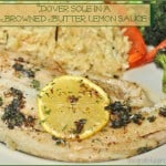 Dover Sole In A Browned Butter Lemon Sauce