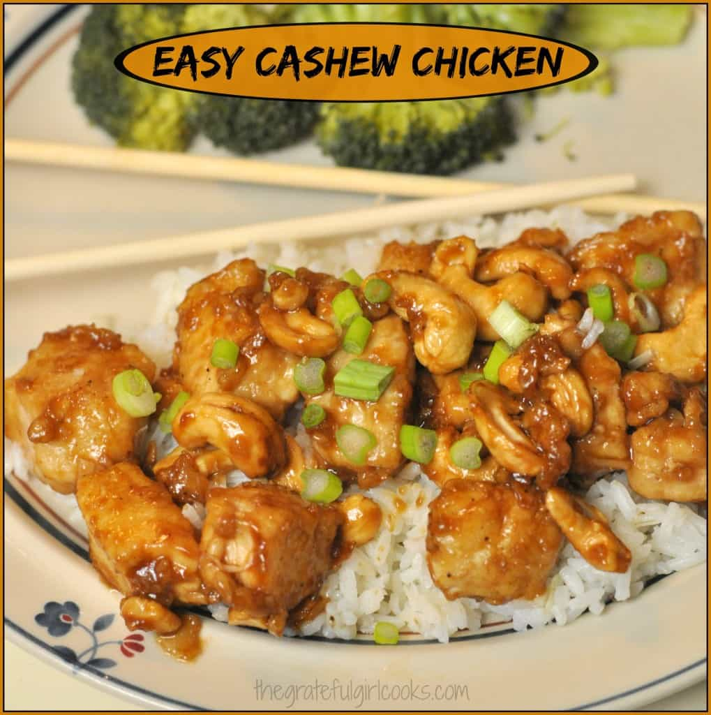 Easy Cashew Chicken / The Grateful Girl Cooks!