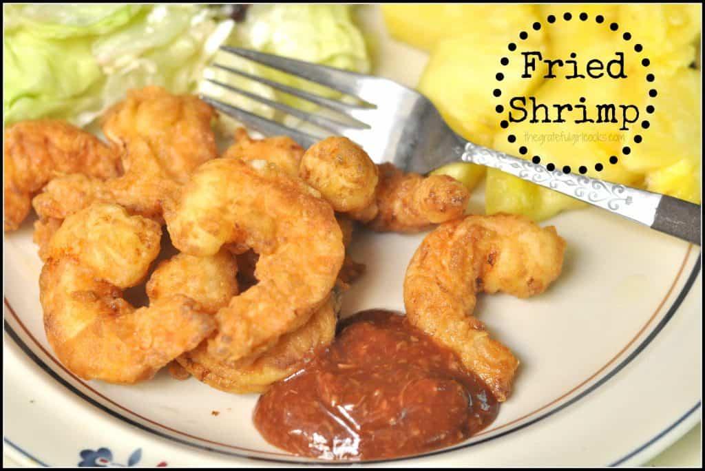 Fried Shrimp / The Grateful Girl Cooks!