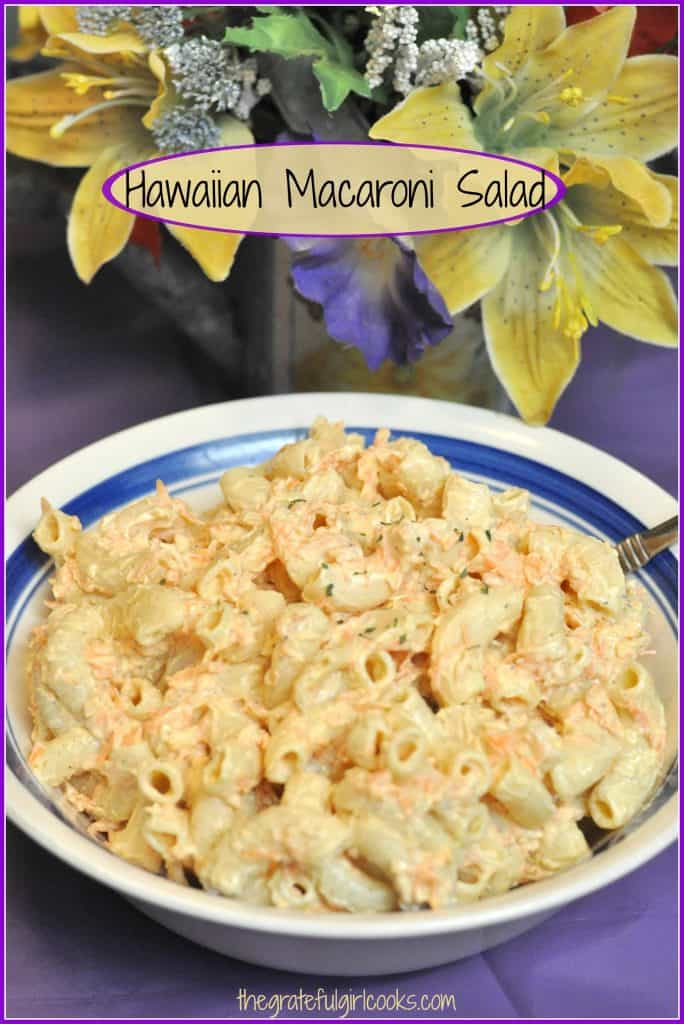 Hawaiian Macaroni Salad / The Grateful Girl Cooks!
