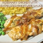 Rosemary Chicken With Caramelized Onion Wine Sauce