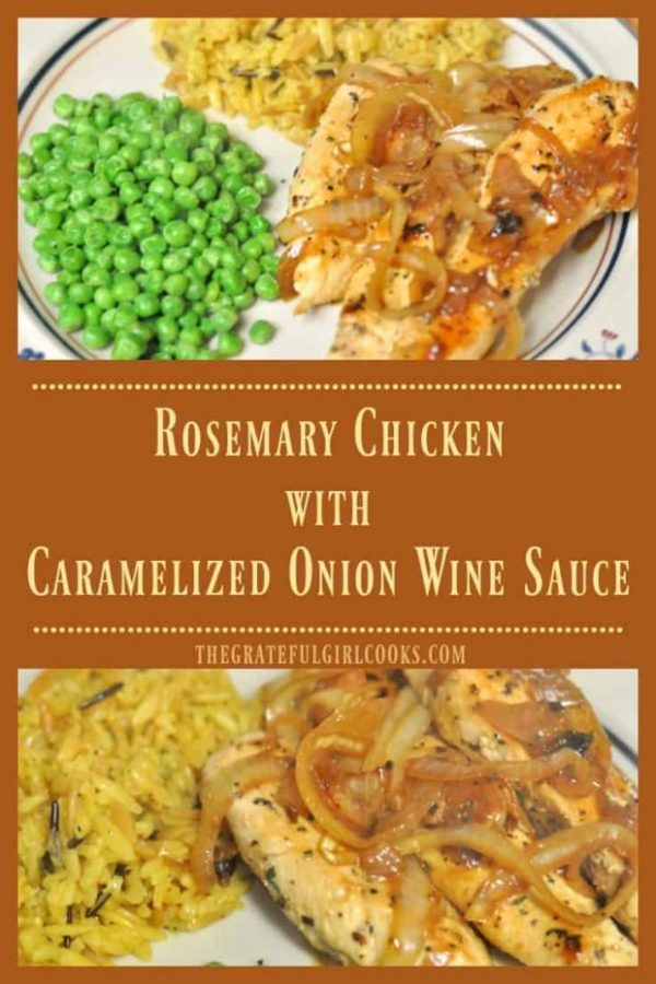 Rosemary chicken with caramelized wine sauce is a simple, easy and delicious one skillet dinner! You will love it's flavor!