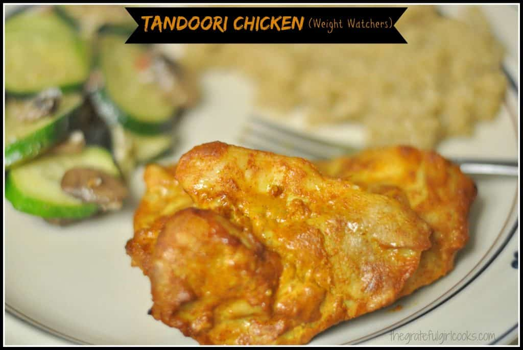 Tandoori Chicken (Weight Watchers) / The Grateful Girl Cooks!