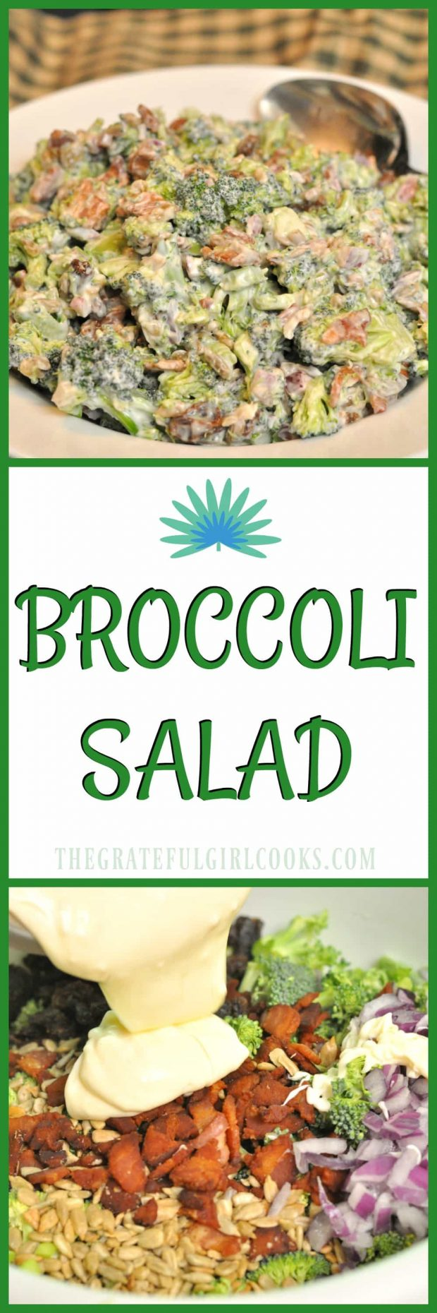 Broccoli Salad / The Grateful Girl Cooks! It's EASY to make this delicious, cold and crunchy broccoli salad side dish for family meals, BBQ's or potlucks!