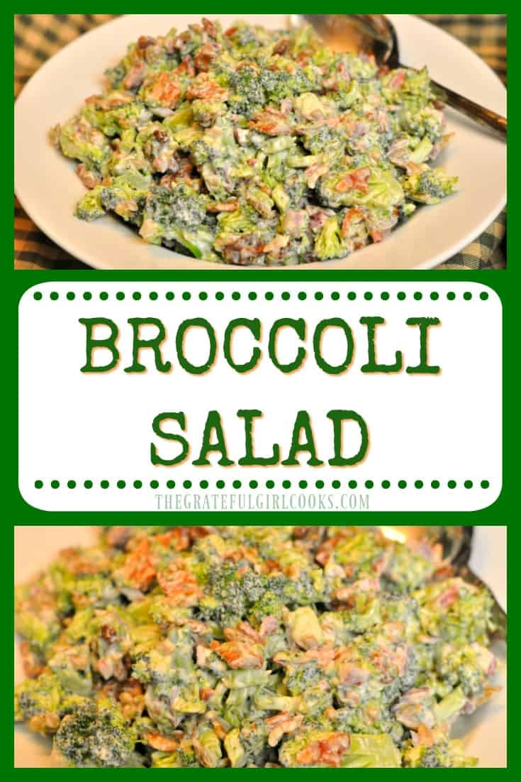 It's EASY to make this delicious, cold and crunchy broccoli salad side dish for family meals, BBQ's or potlucks!