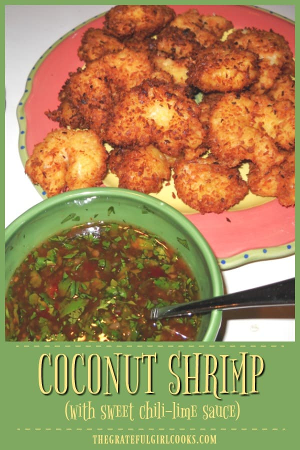 Crunchy Coconut Shrimp, are battered, fried large shrimp, served with a sweet chili-lime dipping sauce! They're a delicious main course or appetizer!