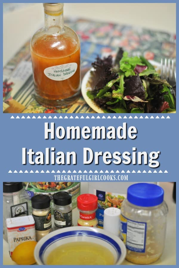 Make an absolutely delicious homemade Italian dressing from scratch in about 5 minutes, to flavor your favorite mixed green salads.