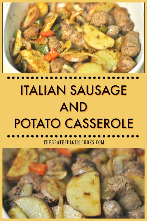 This simple, hearty, baked Italian Sausage Potato Casserole, with sausage, potatoes, red and green peppers, onions, and Italian spices is delicious!