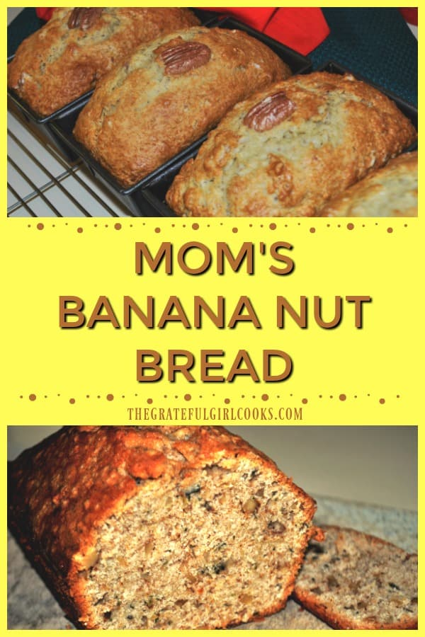 Make Mom's banana nut bread with pecans or walnuts. This easy, classic loaf is delicious, and makes 1 large loaf, or 3 small mini-loaves!