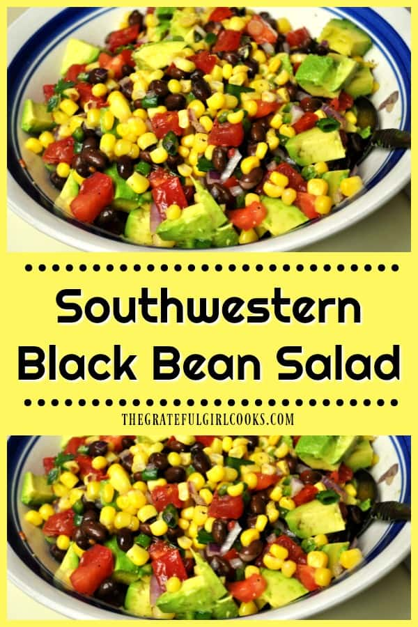 You'll LOVE this fantastic Southwestern Black Bean Salad, with corn, tomatoes, and avocado! It's easy, flavorful, and under 90 calories per serving!