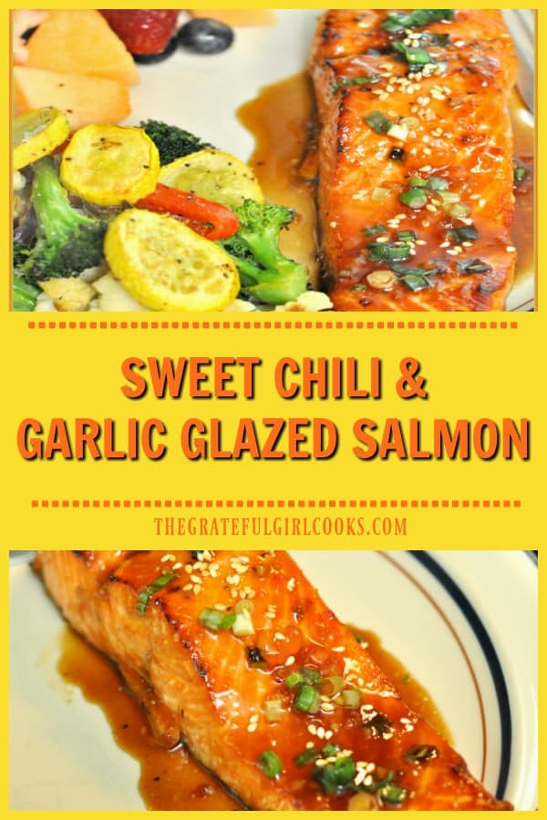 Sweet Chili Glazed Salmon fillets, marinated in sweet chili sauce, garlic, orange marmalade & soy sauce, is a simple, delicious, broiled seafood dish!