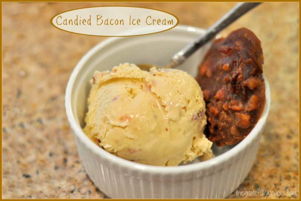 Candied Bacon Ice Cream / The Grateful Girl Cooks!