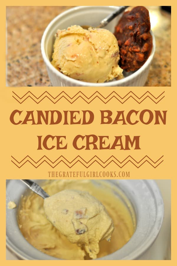 Bacon makes everything better, including desserts, with this amazing, delicious homemade ice cream flavored with candied bacon, cinnamon, rum, and brown sugar!