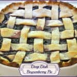 Deep Dish Boysenberry Pie